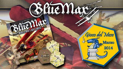Blue Max – Gioco del Mese di Marzo 2014